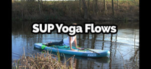 SUP Yoga How To Videos