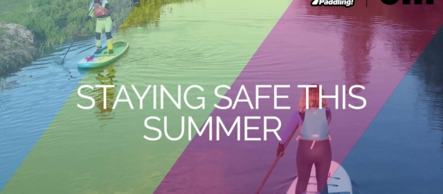 Video to help you stay safe paddling during summer